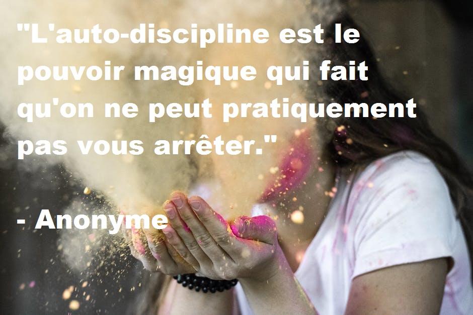 15 citations inspirantes au sujet de l'auto-discipline. faconner sa vie. coaching. developpement personnel. réaliser rêves. Magie