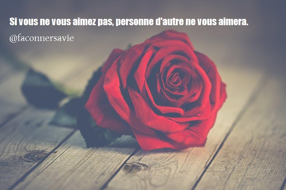 20 Citations inspirantes sur l'amour de soi je m'aime amour propre c'est beau roses rouges