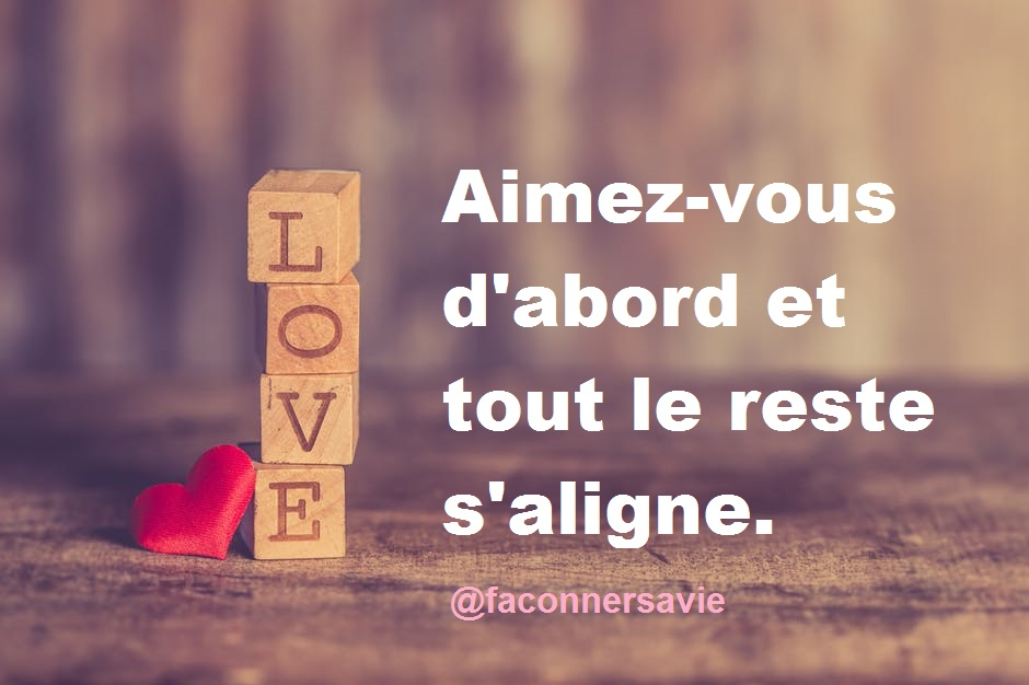 20 Citations inspirantes sur l'amour de soi
